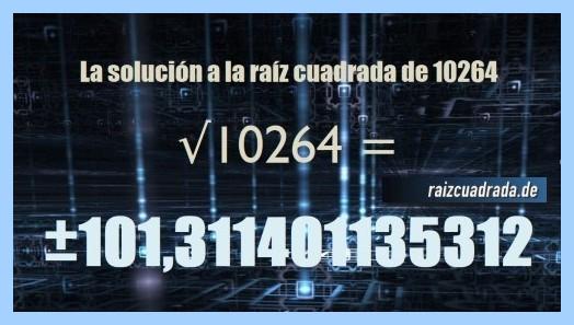 Solución que se obtiene en la raíz de 10264