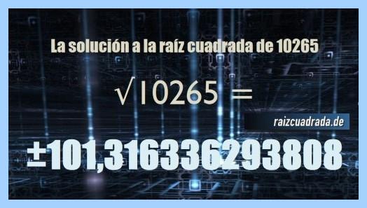 Resultado finalmente hallado en la resolución raíz cuadrada de 10265