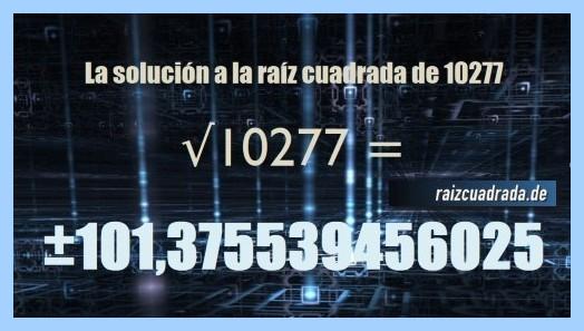 Número que se obtiene en la resolución operación matemática raíz cuadrada de 10277