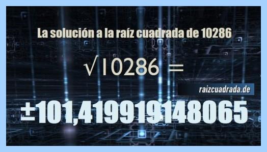 Número finalmente hallado en la raíz de 10286