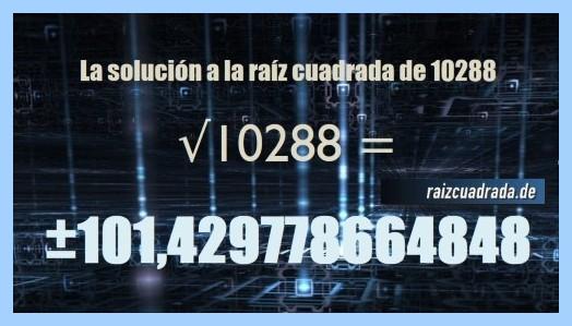 Solución finalmente hallada en la resolución operación matemática raíz del número 10288