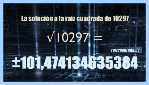Resultado conseguido en la operación matemática raíz cuadrada del número 10297