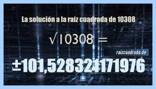 Número obtenido en la operación matemática raíz de 10308