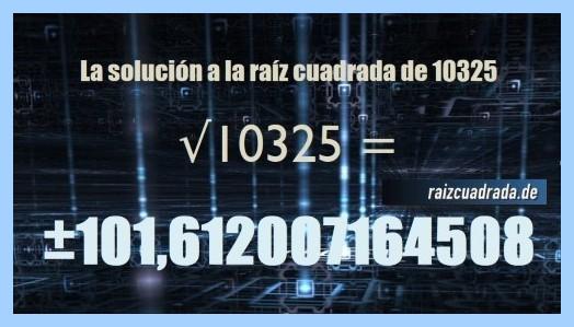 Solución final de la raíz cuadrada del número 10325