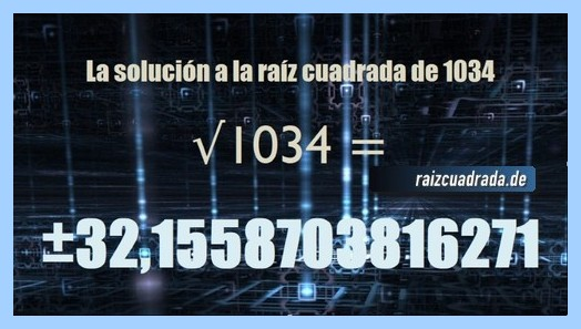 Solución conseguida en la resolución raíz cuadrada del número 1034