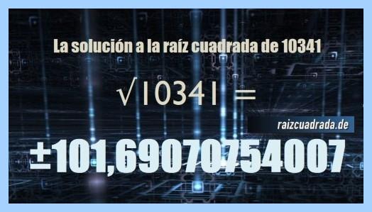 Resultado que se obtiene en la operación matemática raíz de 10341
