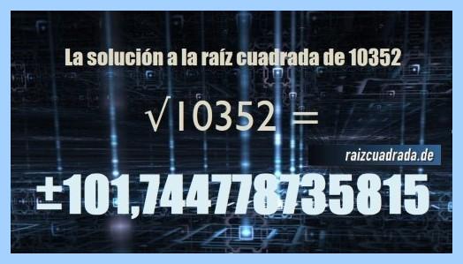 Resultado final de la resolución operación matemática raíz de 10352