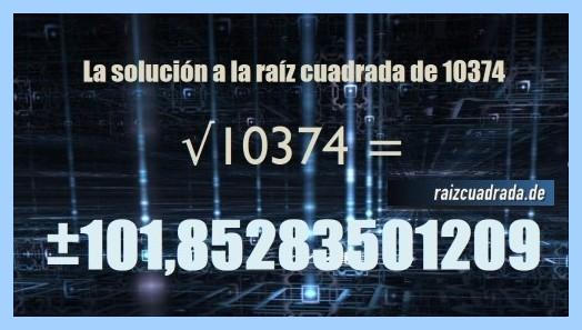 Resultado final de la resolución raíz cuadrada de 10374