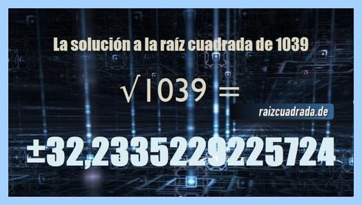 Número conseguido en la operación raíz del número 1039