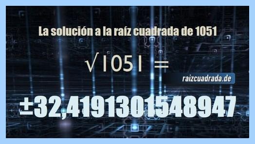Resultado obtenido en la raíz cuadrada del número 1051