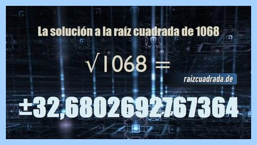 Número conseguido en la resolución operación raíz de 1068