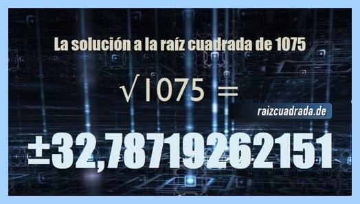 Solución conseguida en la operación matemática raíz cuadrada de 1075