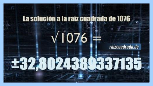 Solución que se obtiene en la resolución operación matemática raíz cuadrada del número 1076