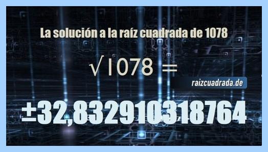Número conseguido en la operación matemática raíz de 1078