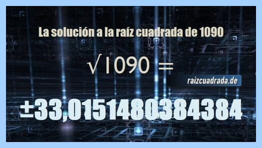 Solución obtenida en la resolución operación matemática raíz de 1090
