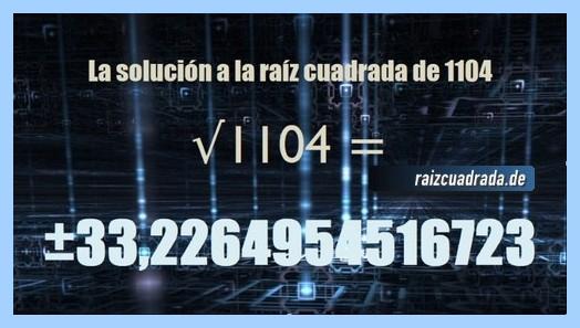 Solución conseguida en la operación matemática raíz cuadrada de 1104