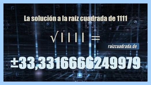 Solución final de la resolución raíz cuadrada de 1111