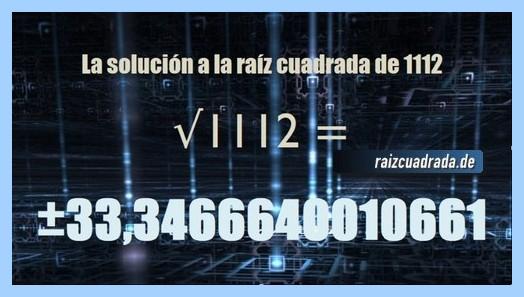 Solución que se obtiene en la raíz del número 1112