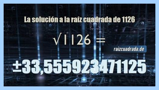 Resultado que se obtiene en la resolución raíz de 1126