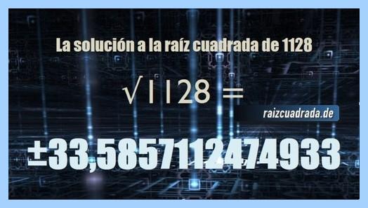 Solución obtenida en la resolución operación raíz cuadrada de 1128