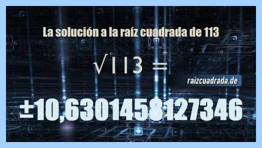 Solución que se obtiene en la resolución operación raíz de 113