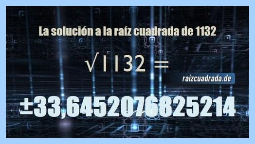 Solución finalmente hallada en la resolución operación raíz cuadrada de 1132