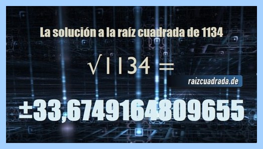 Solución que se obtiene en la resolución operación matemática raíz cuadrada del número 1134