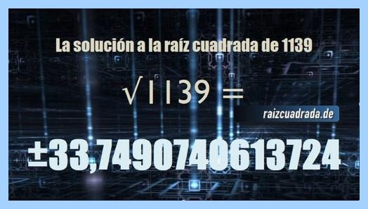 Número obtenido en la operación matemática raíz cuadrada del número 1139
