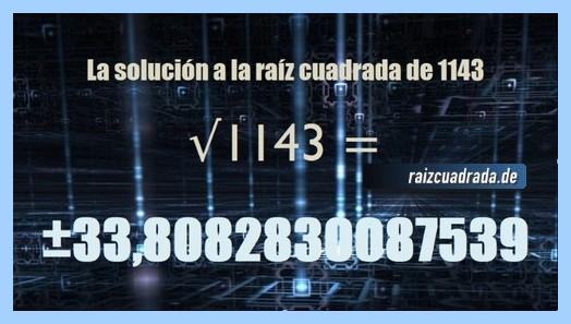 Solución conseguida en la resolución raíz cuadrada del número 1143