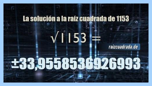 Resultado que se obtiene en la resolución operación raíz cuadrada del número 1153