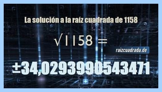 Resultado finalmente hallado en la operación matemática raíz cuadrada de 1158