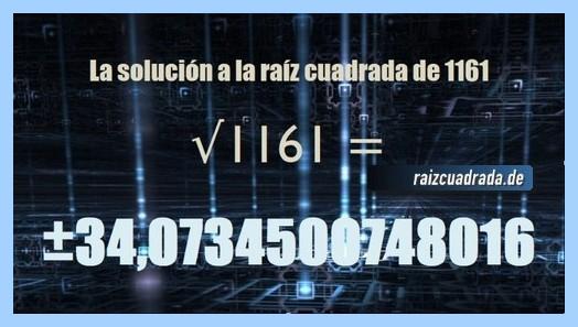 Resultado conseguido en la operación matemática raíz de 1161