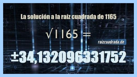 Solución obtenida en la resolución operación raíz cuadrada del número 1165