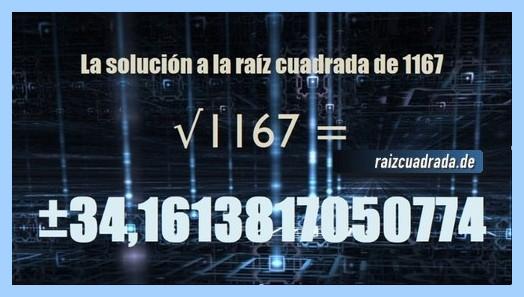 Resultado final de la raíz de 1167