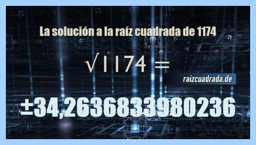 Número obtenido en la resolución raíz cuadrada de 1174