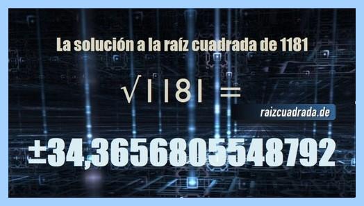 Número obtenido en la operación matemática raíz cuadrada del número 1181