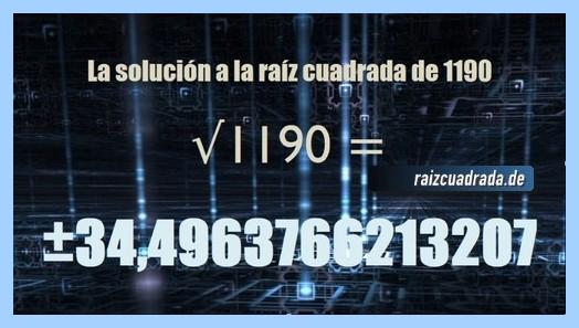 Número finalmente hallado en la resolución operación matemática raíz del número 1190