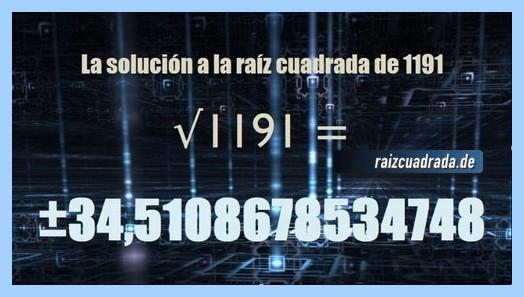 Resultado finalmente hallado en la resolución operación matemática raíz cuadrada de 1191