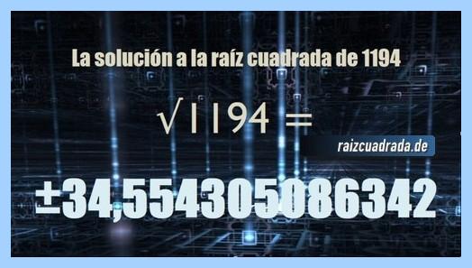 Resultado finalmente hallado en la resolución operación raíz cuadrada del número 1194