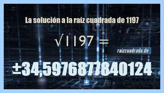 Solución conseguida en la resolución operación matemática raíz cuadrada de 1197