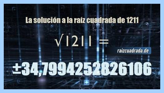 Solución que se obtiene en la operación matemática raíz de 1211
