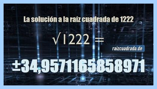 Solución que se obtiene en la operación matemática raíz del número 1222