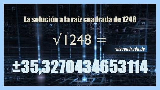 Solución que se obtiene en la resolución operación matemática raíz de 1248