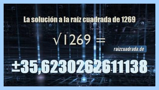 Solución que se obtiene en la resolución operación matemática raíz cuadrada de 1269