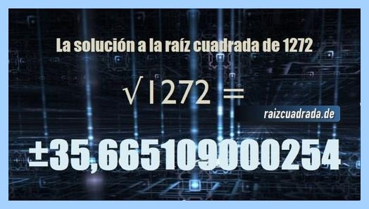 Solución finalmente hallada en la resolución operación raíz cuadrada del número 1272
