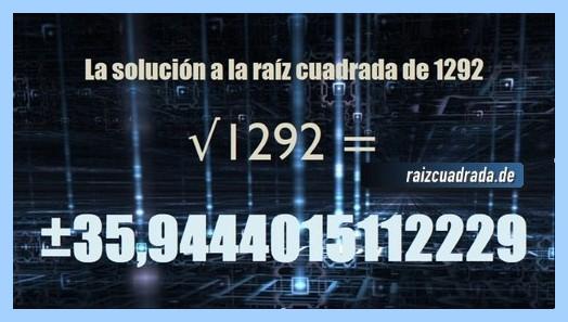 Solución finalmente hallada en la operación matemática raíz cuadrada del número 1292