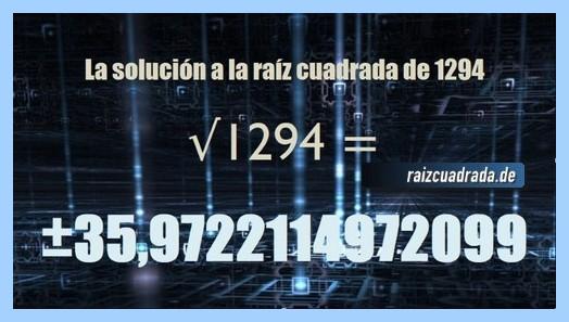 Solución que se obtiene en la resolución operación raíz cuadrada de 1294