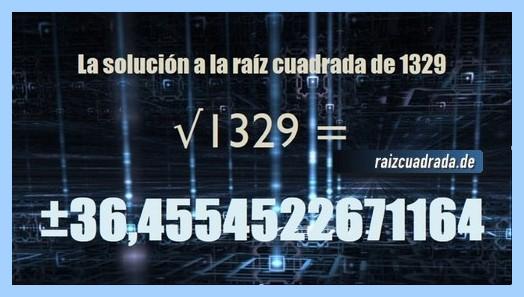 Resultado finalmente hallado en la operación matemática raíz cuadrada del número 1329