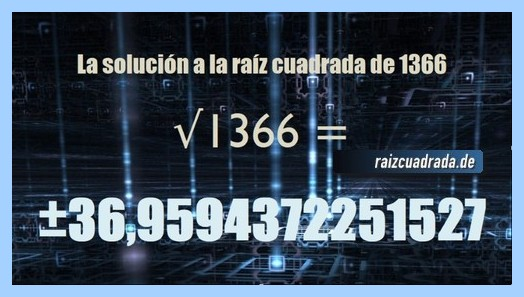 Solución conseguida en la raíz cuadrada del número 1366