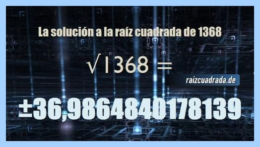 Solución que se obtiene en la resolución raíz cuadrada del número 1368